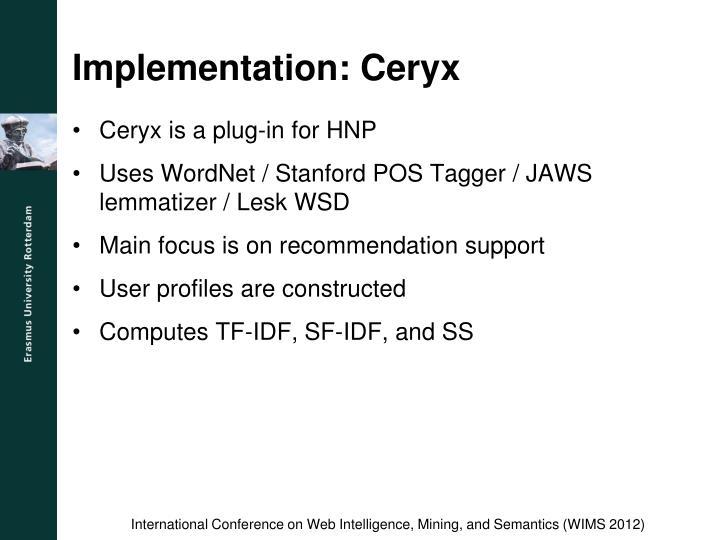 Implementation: Ceryx