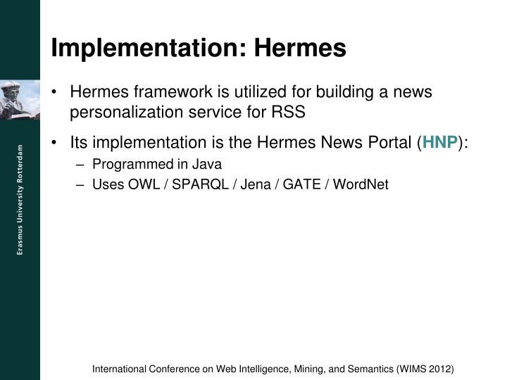 Implementation: Hermes