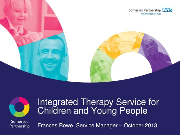 Integrated therapy service for children and young people