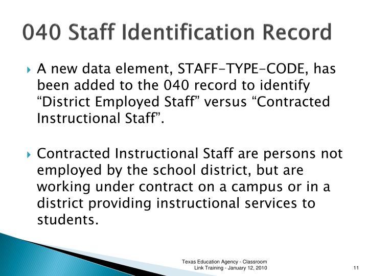 040 Staff Identification Record
