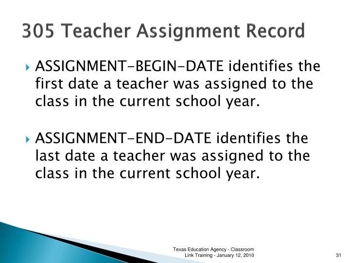 305 Teacher Assignment Record