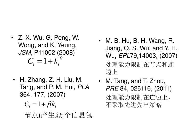 Z. X. Wu, G. Peng, W. Wong, and K. Yeung,