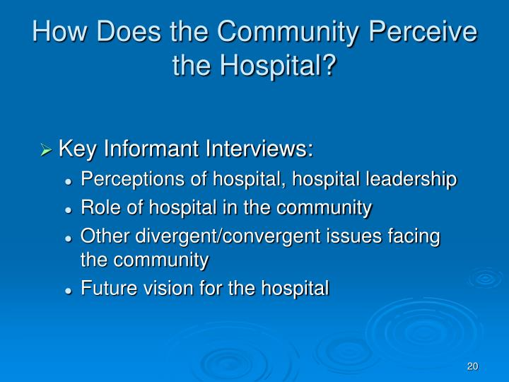 How Does the Community Perceive the Hospital?