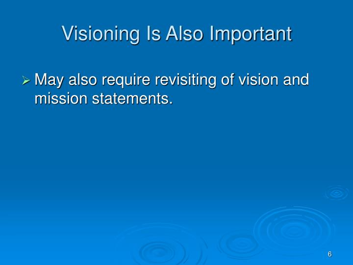 Visioning Is Also Important