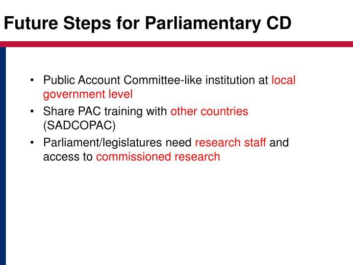 Future Steps for Parliamentary CD