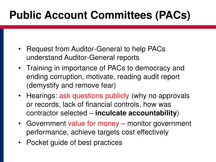 Public Account Committees (PACs)