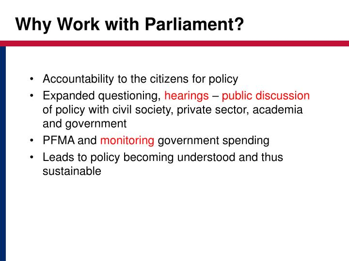 Why Work with Parliament?
