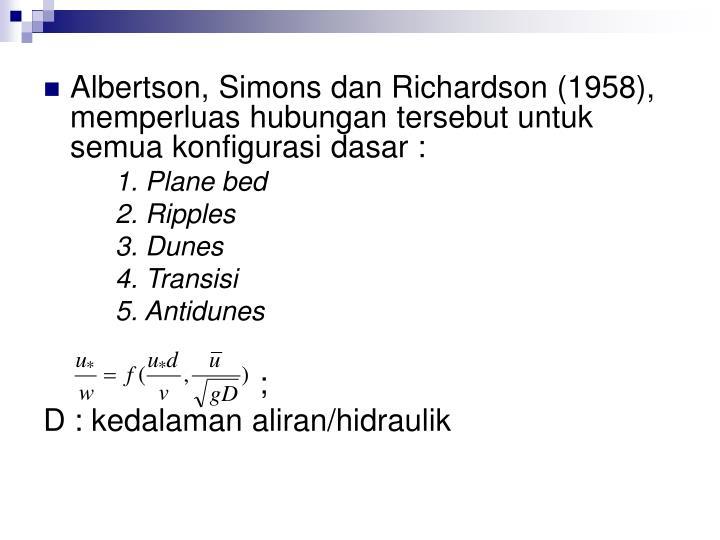 Albertson, Simons dan Richardson (1958), memperluas hubungan tersebut untuk semua konfigurasi dasar :