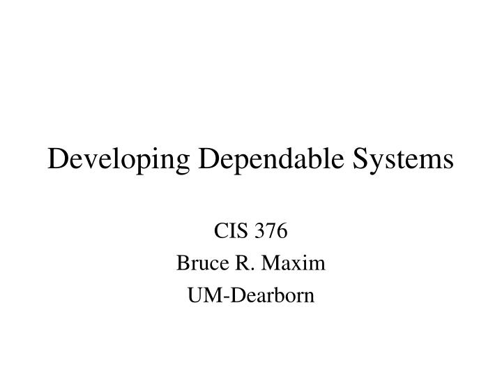 developing dependable systems n.