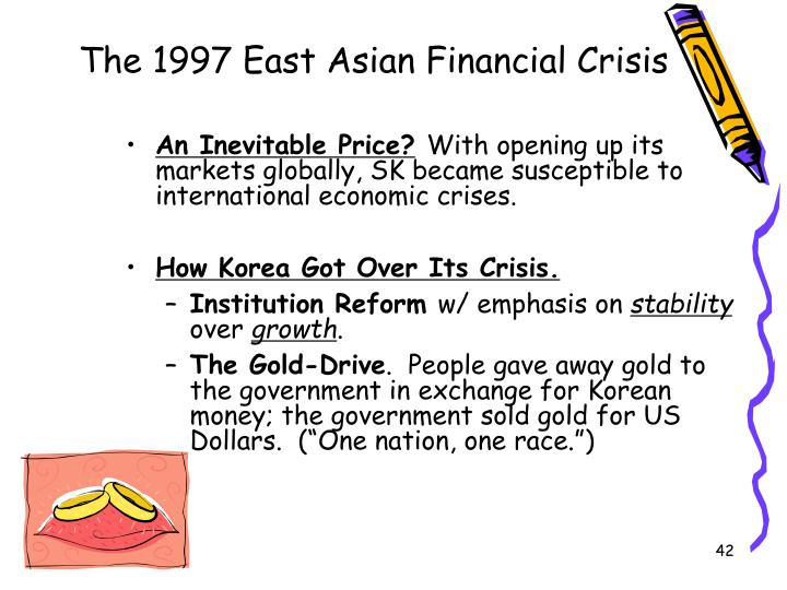 asian financial crisis essay More essay examples on economics rubric the asian crisis has revealed that there are certain mechanisms that can be put in place to hinder the full effects of a crisis and prevent financial panic.