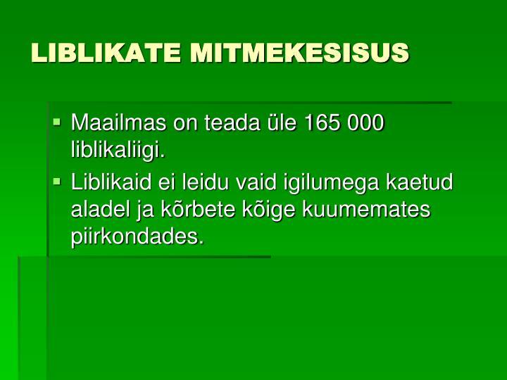 LIBLIKATE MITMEKESISUS