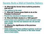 soviets build a wall of satellite nations