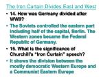 the iron curtain divides east and west