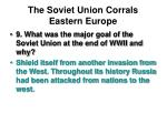 the soviet union corrals eastern europe