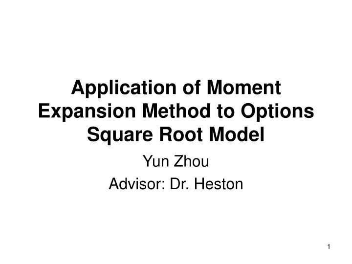 application of moment expansion method to options square root model
