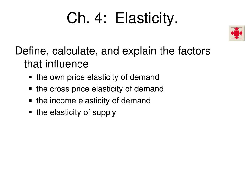 Ppt Ch 4 Elasticity Powerpoint Presentation Free Download