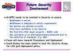 future security involvement