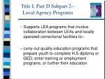 title i part d subpart 2 local agency programs