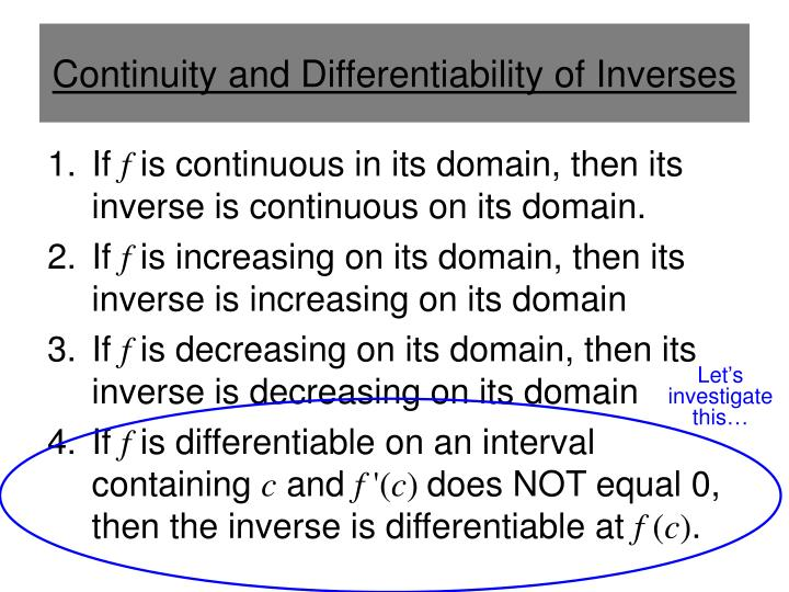 Continuity and differentiability of inverses