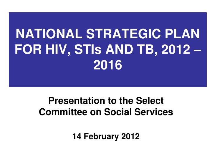 national strategic plan for hiv stis and tb 2012 2016 n.