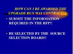 how can i be awarded the upgrade run way contract