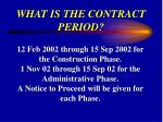 what is the contract period