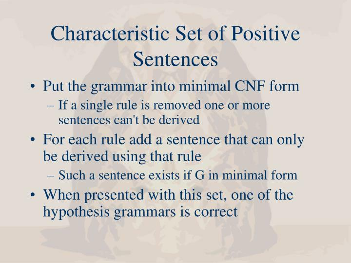 Characteristic Set of Positive Sentences