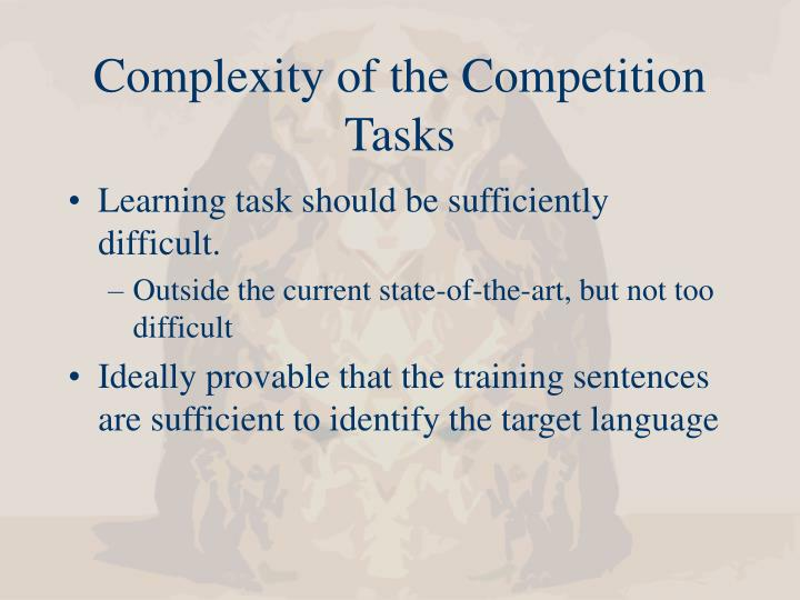 Complexity of the Competition Tasks