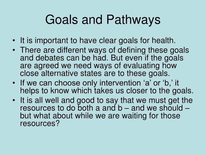 Goals and pathways
