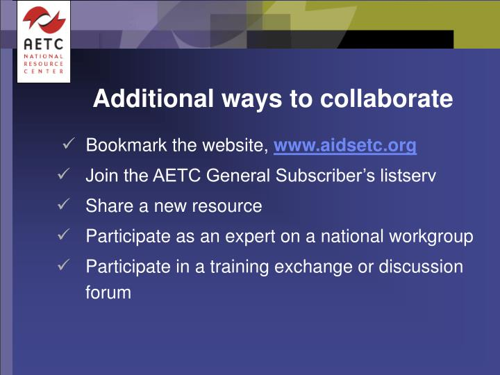 Additional ways to collaborate