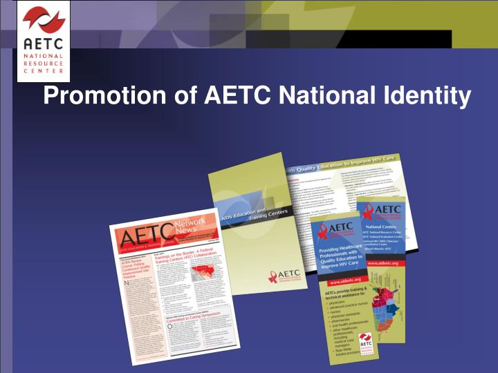 Promotion of AETC National Identity