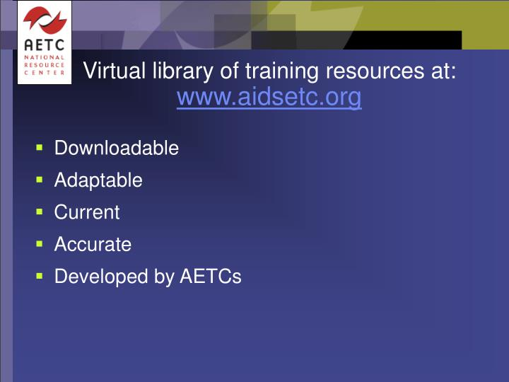 Virtual library of training resources at: