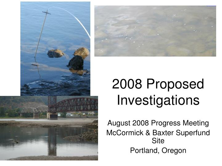 2008 proposed investigations n.