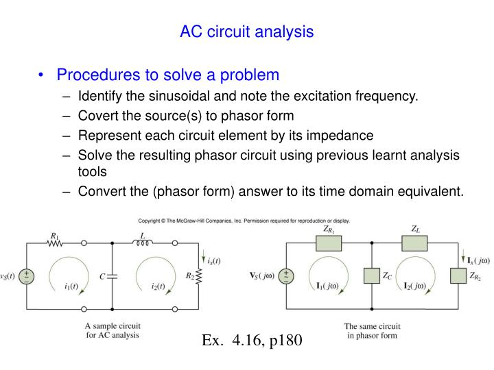 ac circuit analysis Dc circuit analysis [] in this chapter, capacitors and inductors will be introduced (without considering the effects of ac current) the big thing to understand about capacitors and inductors in dc circuits is that they have a.