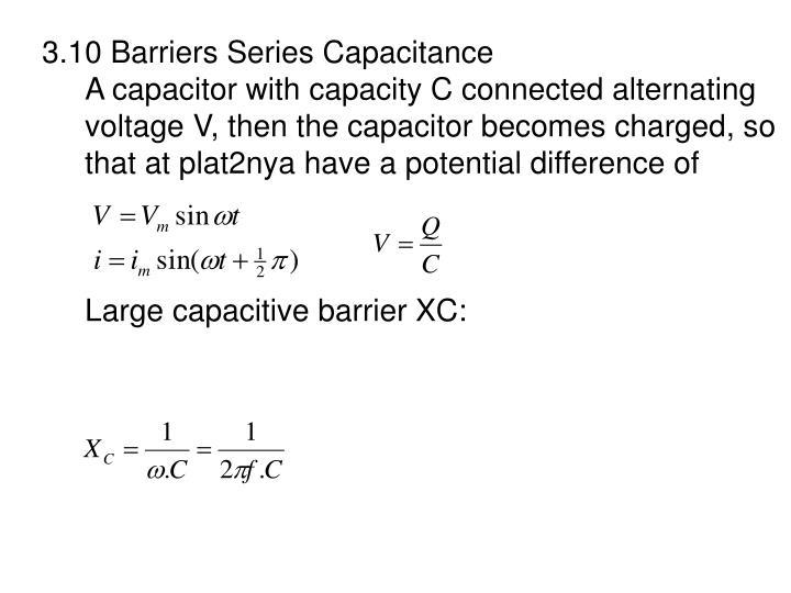 3.10 Barriers Series Capacitance
