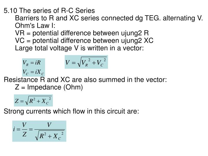 5.10 The series of R-C Series