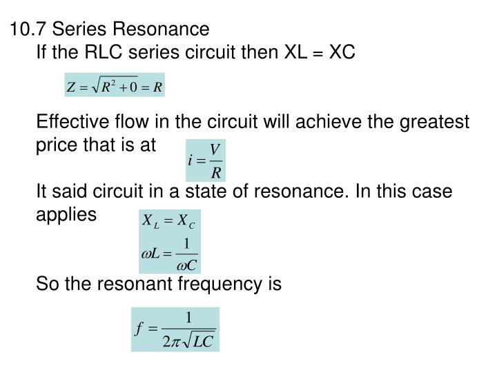10.7 Series Resonance