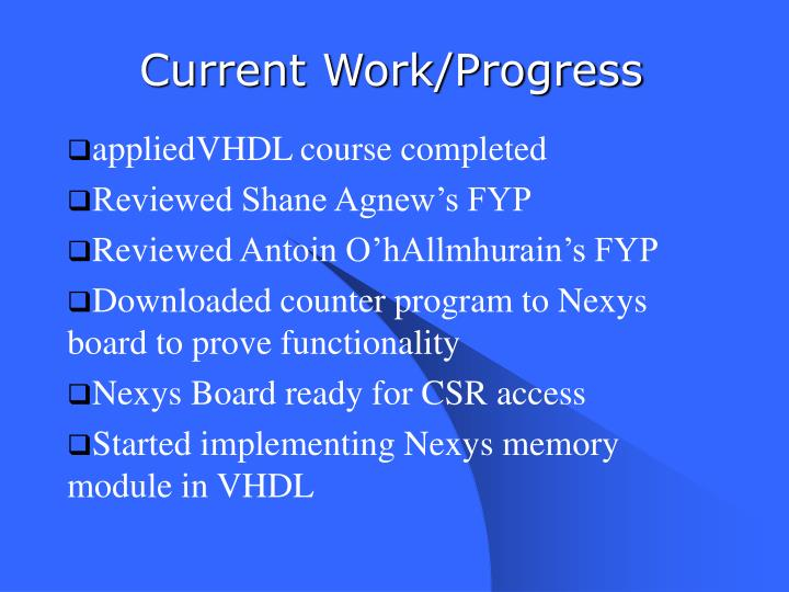 Current Work/Progress