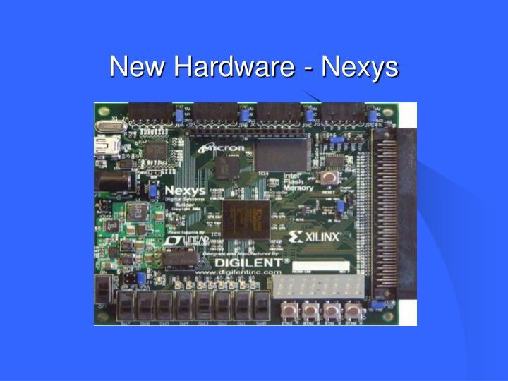 New Hardware - Nexys