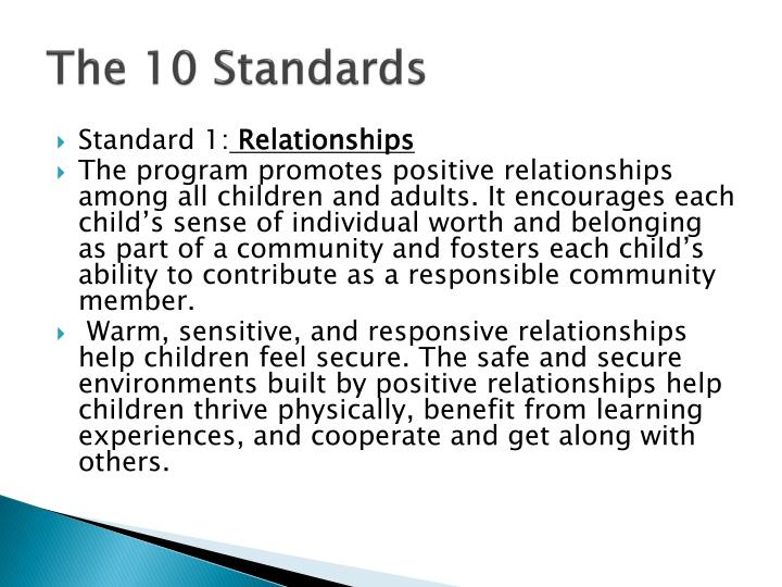 naeyc standards Find out which child care centers have achieved naeyc  naeyc accreditation and quality  these standards and criteria are based on research on the.