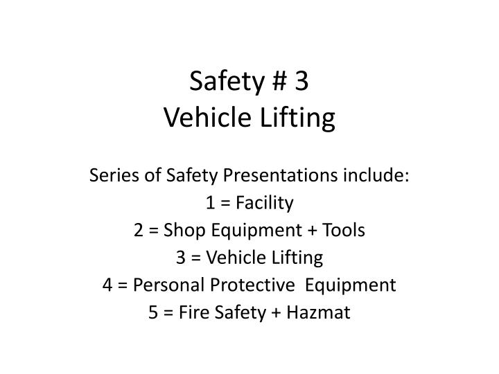 safety 3 vehicle lifting n.