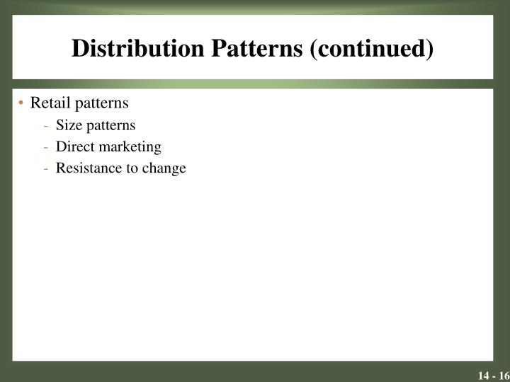 Distribution Patterns (continued)