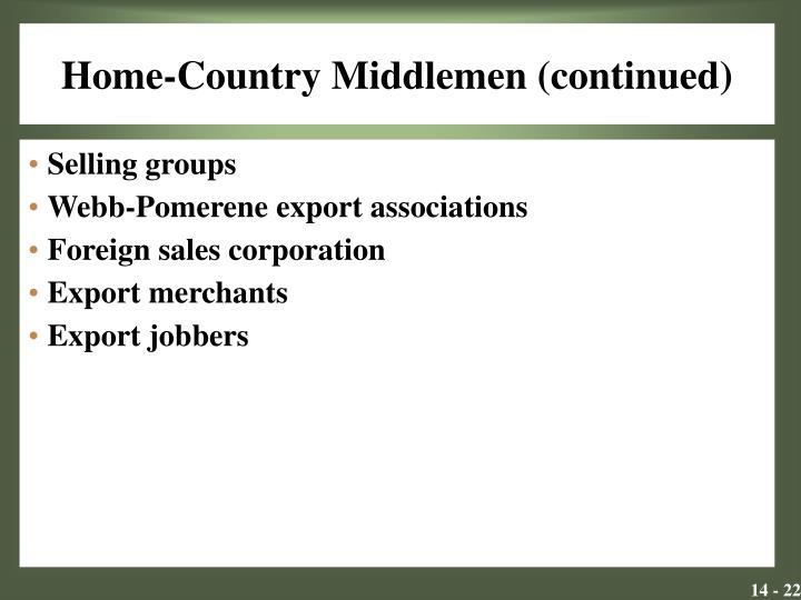Home-Country Middlemen (continued)