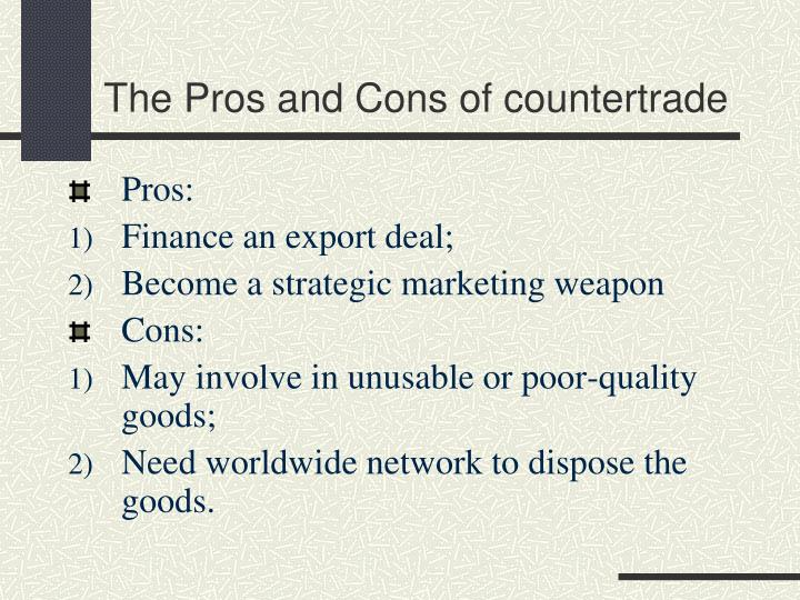 The Pros and Cons of countertrade