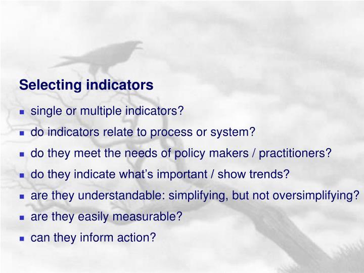 Selecting indicators
