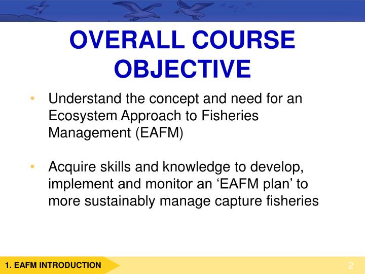 OVERALL COURSE OBJECTIVE