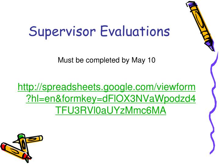Supervisor Evaluations