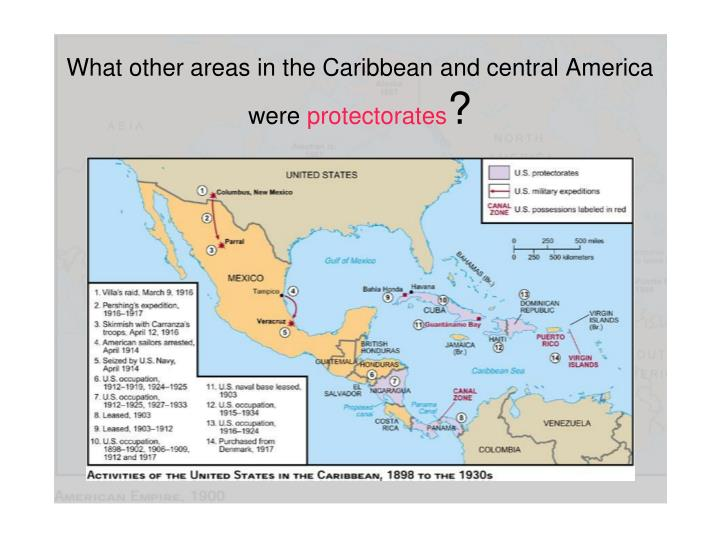 What other areas in the Caribbean and central America were