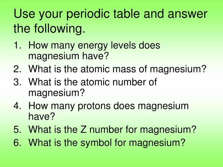 Ppt periodic table notes powerpoint presentation id5502301 use your periodic table and answer the following urtaz Image collections