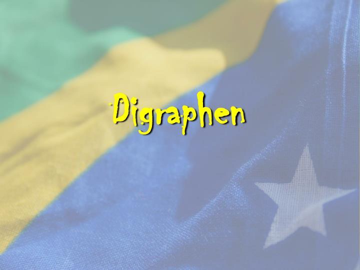 Digraphen